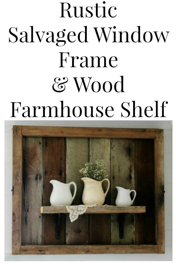Rustic Salvaged Wood Farmhouse Shelf by Knick of Time/ www.knickoftime.net