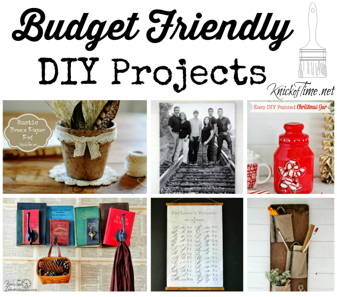 Budget Friendly DIY Projects for all Skill Levels | www.knickoftime.net