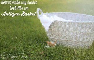How to Make a New Basket Look like a French Antique Basket