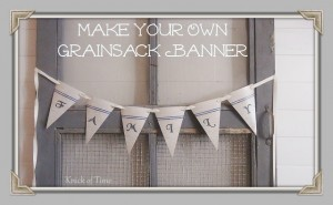 Antique Grain Sacks Banner {Printable}