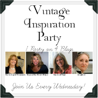 Vintage Inspiration Party #156 – Link Party & Features