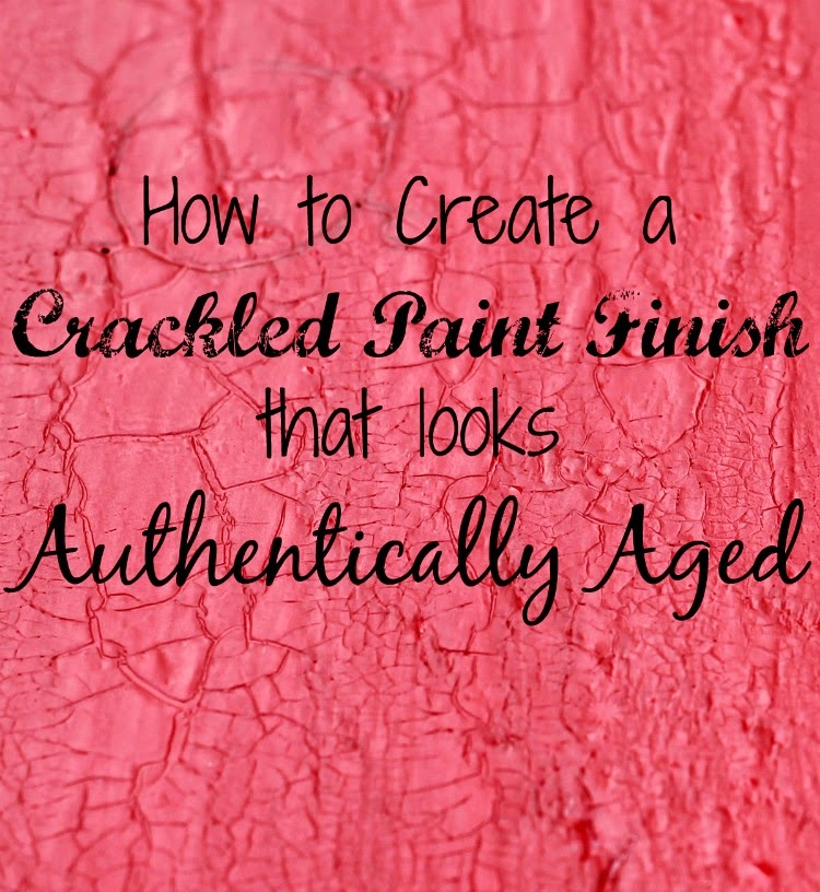 how to create a crackled paint finish knick of time