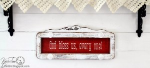 God Bless Us, Every One! – Repurposed Sewing Machine Table Salvage Sign