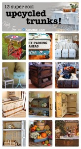13 Upcycled Trunk Projects!