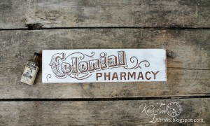 Using the Positive Space of a Stencil – Colonial Pharmacy Sign