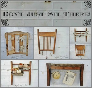 Don't Just Sit There – Repurposed Chair Parts
