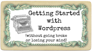 Blogging with the Pros – Starting out with WordPress