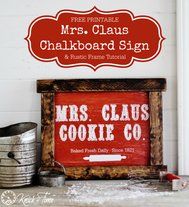 Mrs. Claus DIY Christmas sign with rustic frame tutorial - KnickofTime.net
