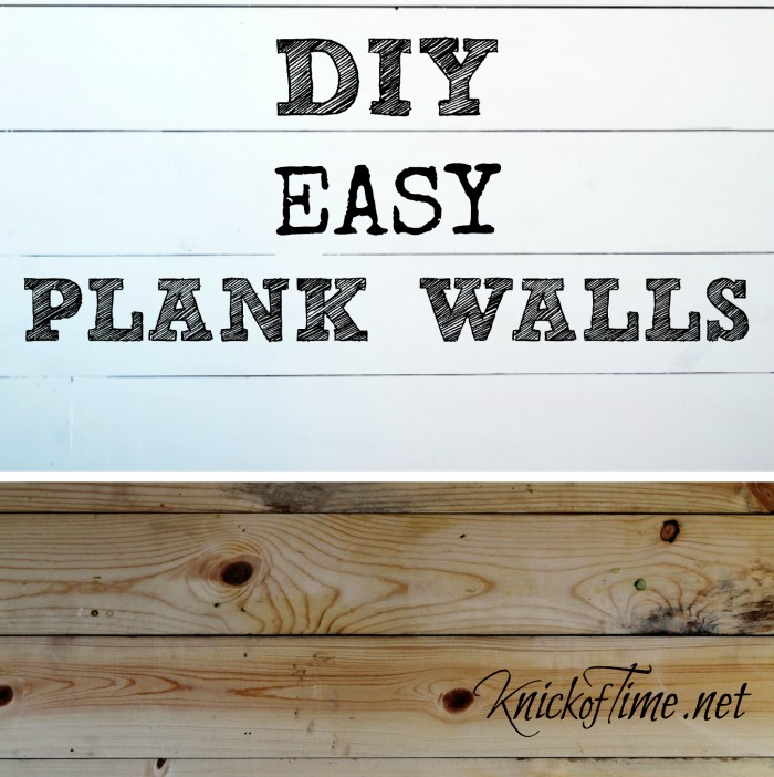 How to Install a Plank Wall - KnickofTime.net