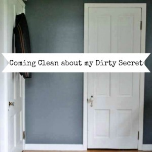 Hiding My Dirty Secret Behind Closed Doors