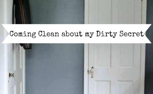 Hiding My Dirty Secret Behind Closed Doors