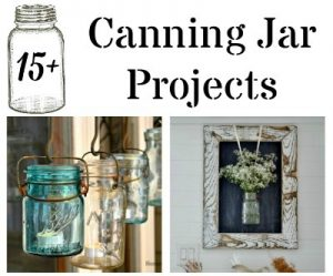 Farmhouse Friday #3 – Canning Jars