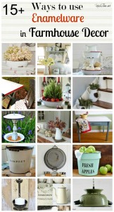 Farmhouse Friday #4 – Vintage Enamelware