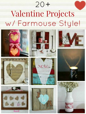 Farmhouse decor Valentine projects - KnickofTime.net