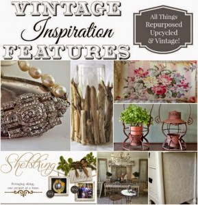 Vintage Inspiration Party #189 – Repurposed Projects