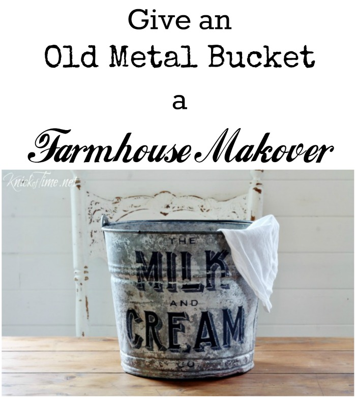 Give a galvanized bucket a vintage farmhouse, Milk and Cream Co.  makeover with this tutorial at KnickofTime.net