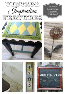 Vintage Inspiration Party #195  – Salvaged, Upcycled and Vintage Decor