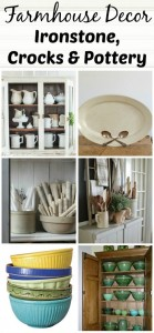 Farmhouse Friday #16 – Ironstone, Crocks & Pottery
