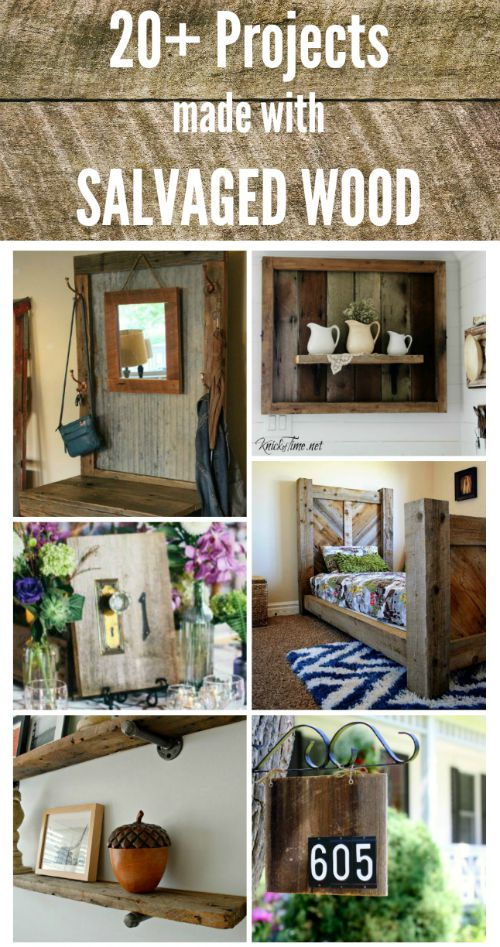 Farmhouse Friday 15 Salvaged Wood Projects Knick Of Time