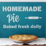 fresh baked pie sign