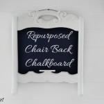 repurposed chair back chalkboard