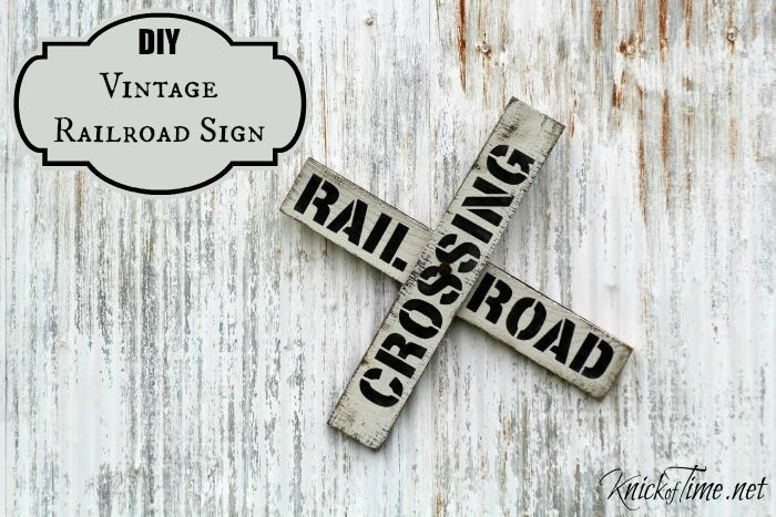 DIY Railroad Sign is so easy to make using Knick of Time's Vintage Sign Stencils | www.knickoftime.net