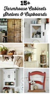 Farmhouse Friday – Farmhouse Cabinets, Cupboards and Shelves