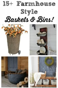How to decorate with baskets and bins farmhouse style | www.knickoftime.net