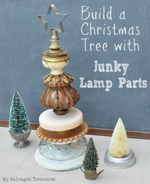 Build a Christmas Tree with Junky Lamp Parts - My Salvaged Treasures