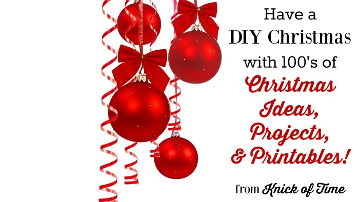DIY Christmas Ideas - KnickofTime.net