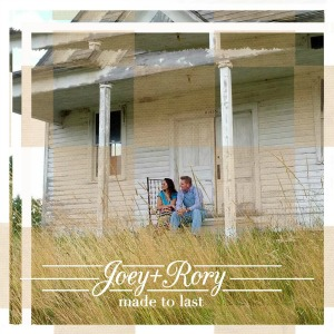 Joey and Rory Made to Last Joey+Rory audio cd