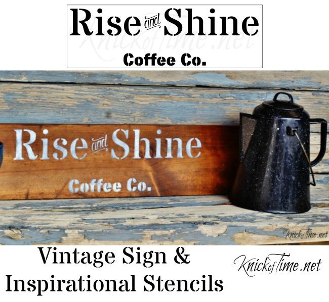 Rise and Shine Coffee Co. stencil - Vintage Sign Stencils by www.KnickofTime.net