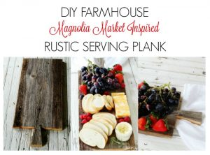 Magnolia Market Style Farmhouse Serving Plank