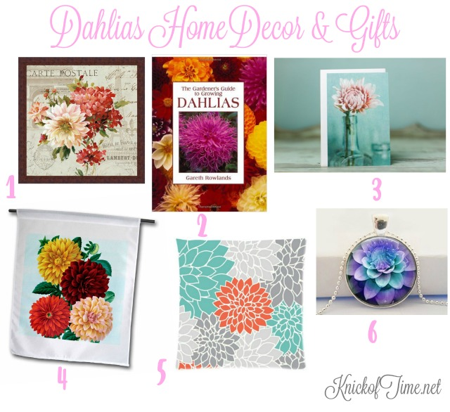 Dahlias home decor and gifts picks - KnickofTime.net