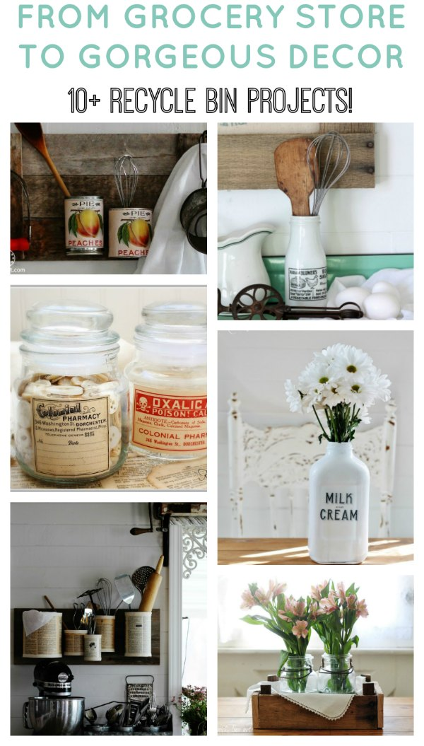 Pull those bottles, jars and cans from the grocery store out of the recycle bin and repurpose them into farmhouse decor! - KnickofTime.net