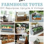 Farmhouse Totes – Farmhouse Friday