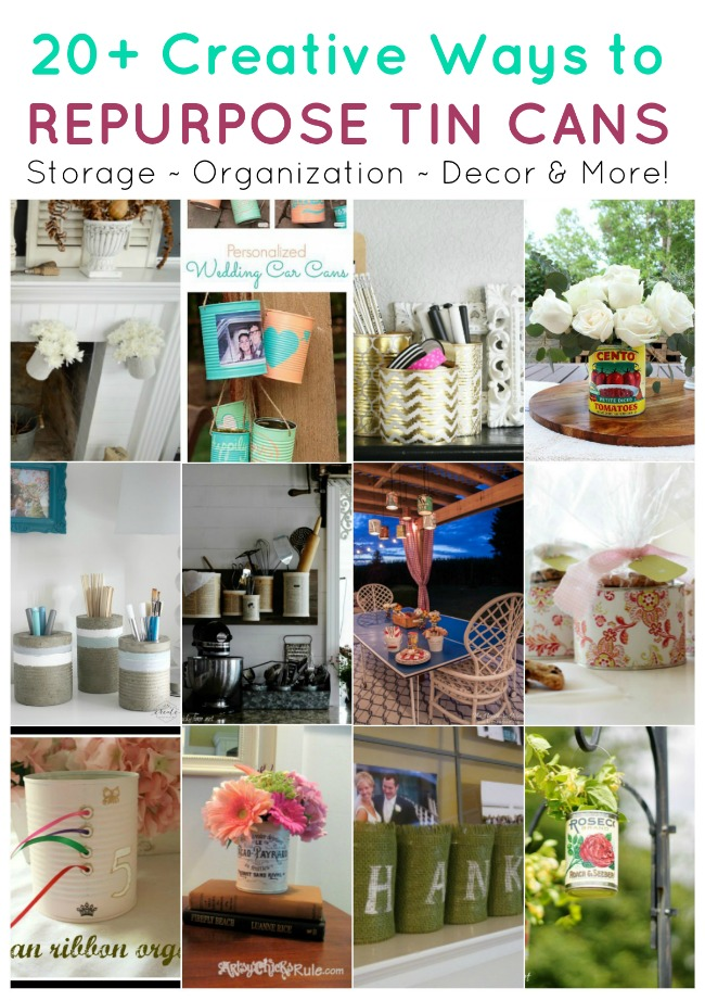 20+ Recycling Projects with Repurposed Tin Cans - www.knickoftime.net