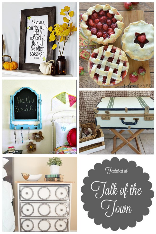 autumn sign, fresh mini strawberry pies, repurposed chalkboard mirror, upcycled suitcase and painted dresser feaatures at Talk of the Town - www.knickoftime.net