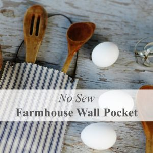 This farmhouse hanging pocket is an no-sew, easy DIY project. Tutorial @ www.knickoftime.net