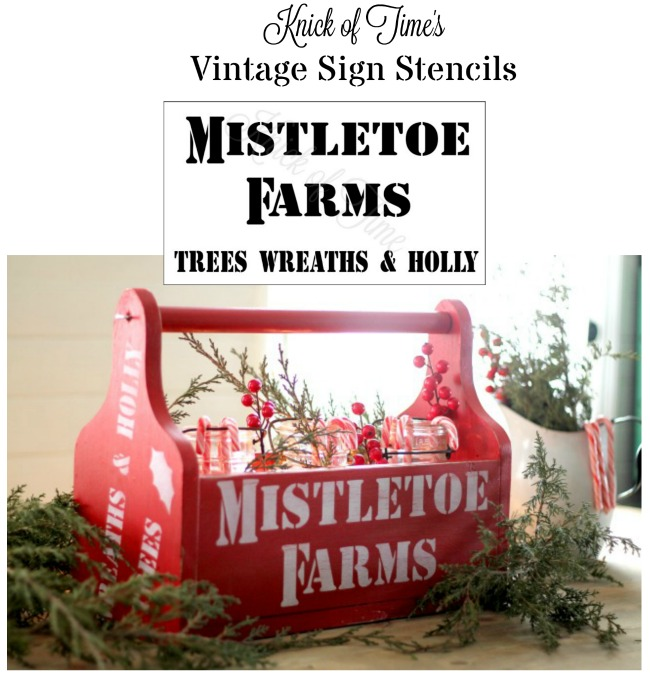 Mistletoe Farms Christmas stencil by Knick of Times Vintage Sign Stencils - www.knickoftime.net