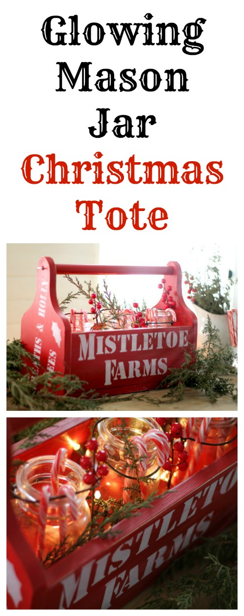 Create your own wood Christmas tote filled with mason jars that glow with lights tucked in the tote! Learn how at Knick of Time #Christmas #DIY #tote #homedecor #mistletoe #decorate #stencils #vintagesignstencils #farmhouse #farmhousestyle | knickoftime.net