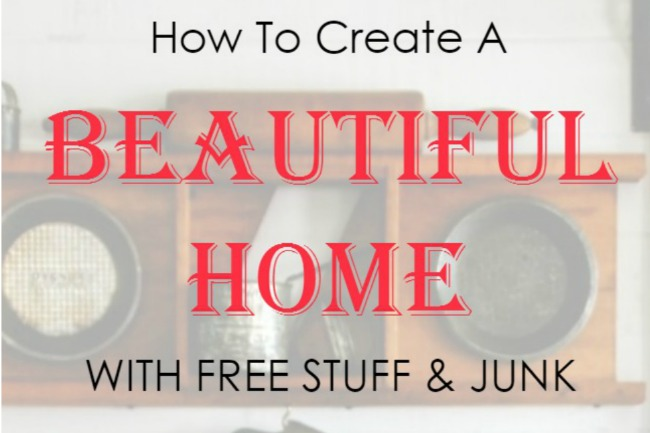 Decorate the farmhouse style home of your dreams using free stuff and discarded junk | www.knickoftime.net