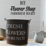 Flower Shop Rusty Metal Farmhouse Bucket Makeover