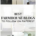 15 of the Best Farmhouse Blogs to Follow on Pinterest