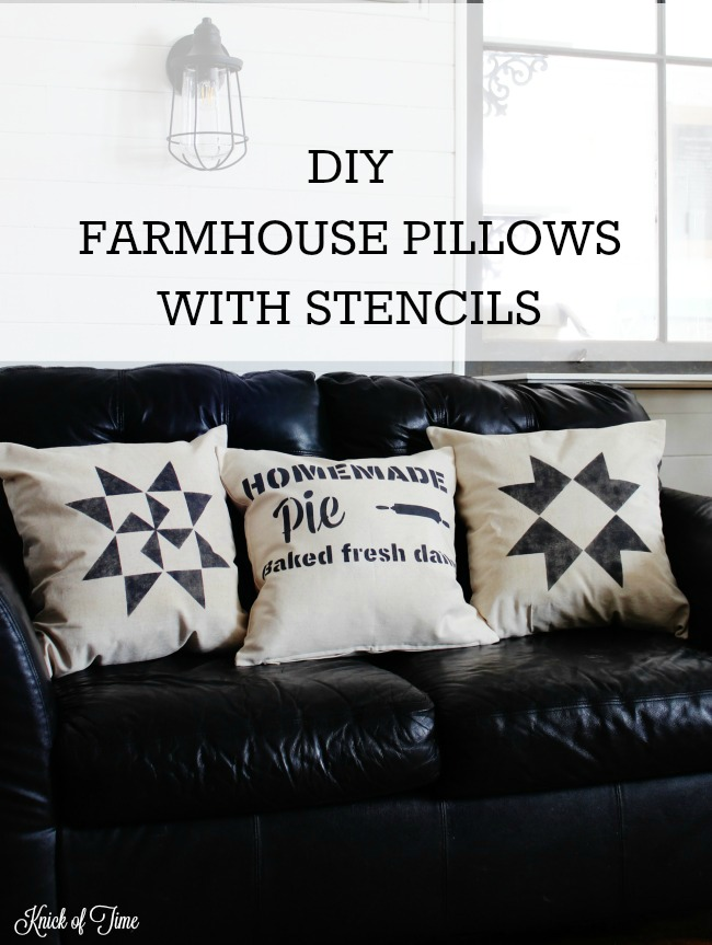 How to make simple painted farmhouse pillows with Knick of Time Vintage Sign Stencils | www.knickoftime.net