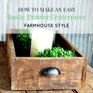 How to Make a Rustic Farmhouse Wooden Drawer Centerpiece Tray Out of Pallet Wood