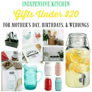 Affordable Gift Ideas & Thoughtful Tips| My Favorites for the Farmhouse Kitchen