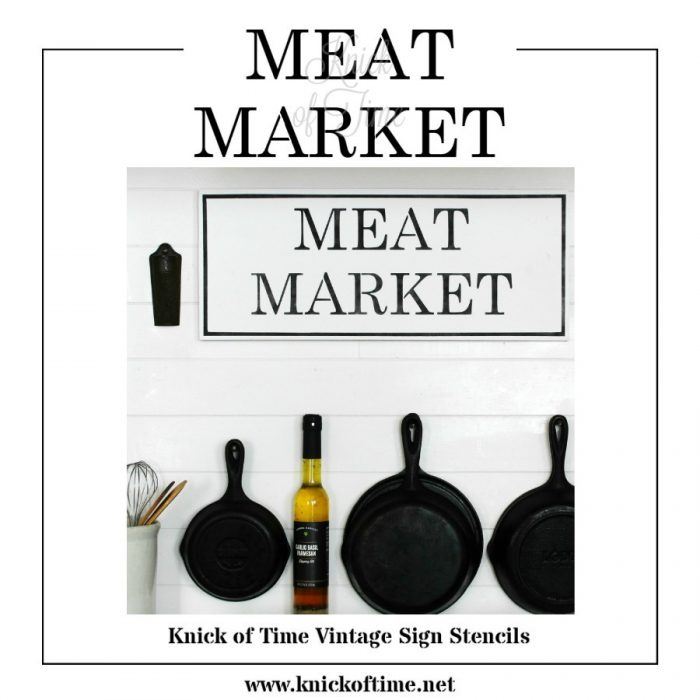 Farmhouse sign meat market stencil available from Knick of Time Vintage Sign Stencils on Etsy | www.knickoftime.net