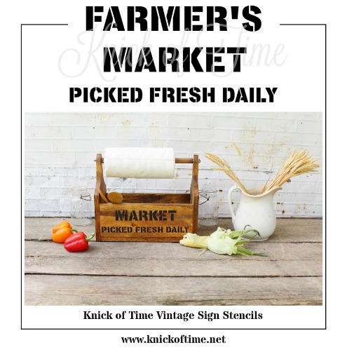 FARMER'S MARKET farmhouse stencil available from Knick of Time's Vintage Sign Stencils | www.knickoftime.net