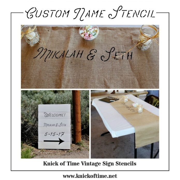 Custom names stencil for wedding decor, anniversaries, house warming parties and home decor   www/knickoftime.net